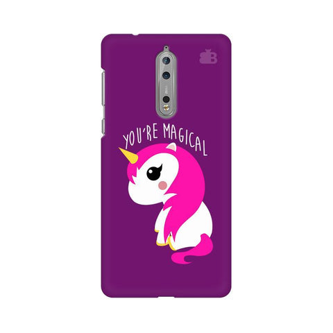 You're Magical Nokia 8 Phone Cover