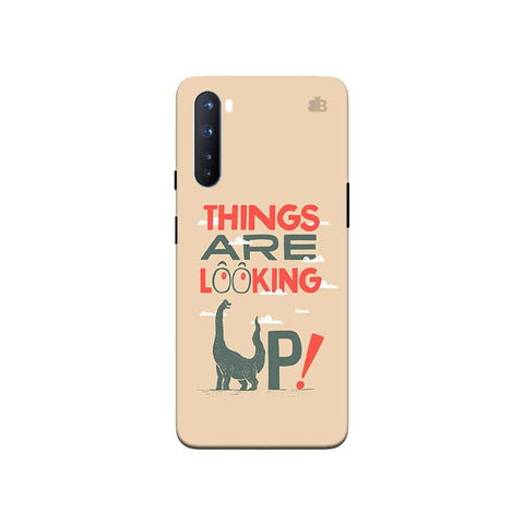 Things are looking Up OnePlus Nord Phone Cover