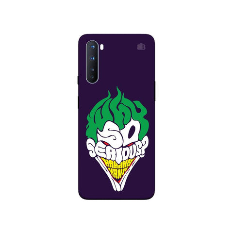 Why So Serious OnePlus Nord Phone Cover