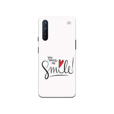 You make me Smile OnePlus Nord Phone Cover
