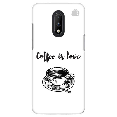 Coffee is Love OnePlus 7 Cover