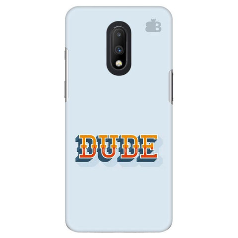 Dude OnePlus 7 Cover