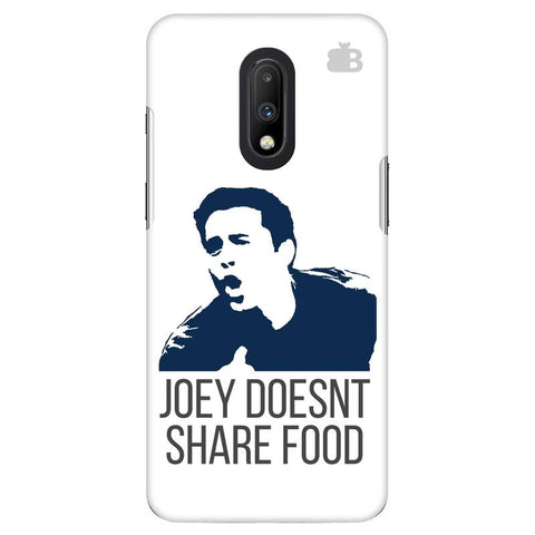 Joey doesnt share food OnePlus 7 Cover