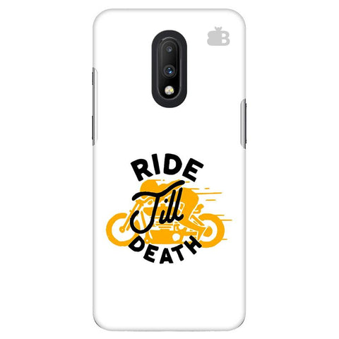 Ride Till Death OnePlus 7 Cover
