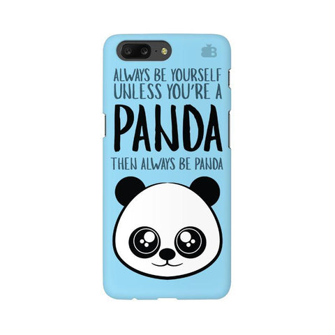 Always be panda OnePlus 5 Phone Cover