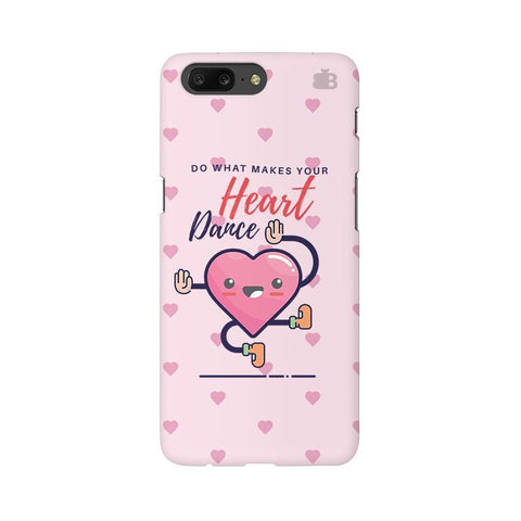 Make Your Heart Dance OnePlus 5 Phone Cover