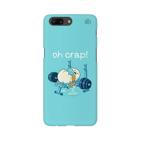 Oh Crap OnePlus 5 Phone Cover