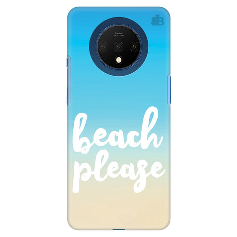 Beach Please Oneplus 7T Cover