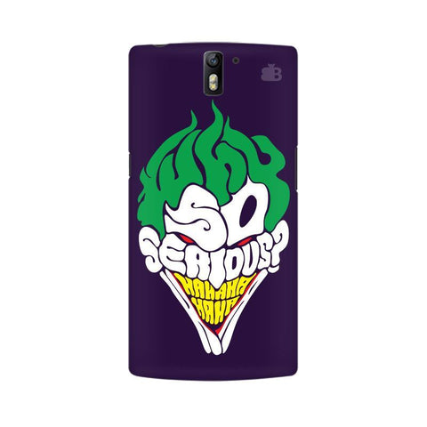 Why So Serious OnePlus One Phone Cover