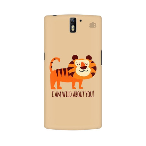 Wild About You OnePlus One Phone Cover
