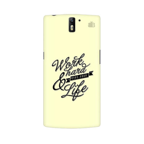 Work Hard OnePlus One Phone Cover