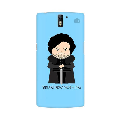 You Know Nothing OnePlus One Phone Cover