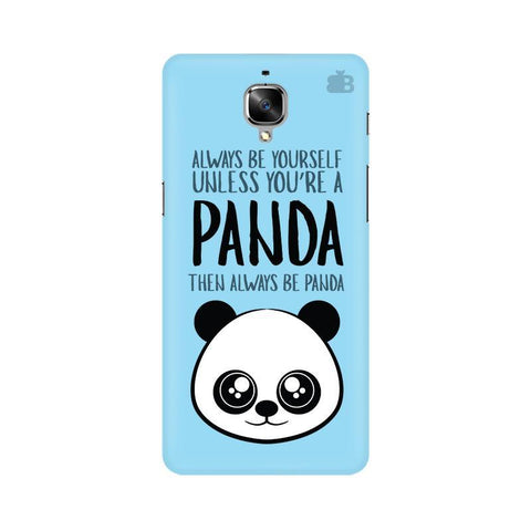 Always be panda OnePlus 3T Phone Cover
