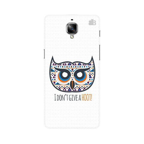Dont give a Hoot OnePlus 3T Phone Cover
