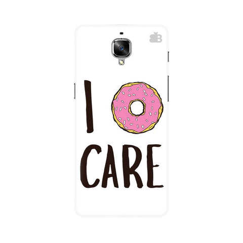 I Donut Care OnePlus 3T Phone Cover