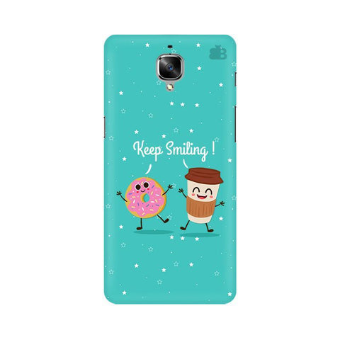 Keep Smiling OnePlus 3T Phone Cover