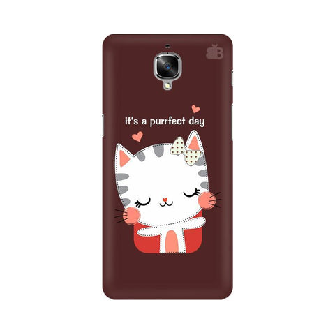 Purrfect Day OnePlus 3T Phone Cover