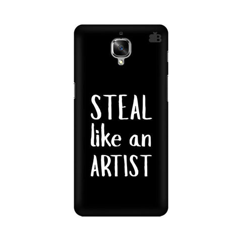 Steal like an Artist OnePlus 3T Phone Cover