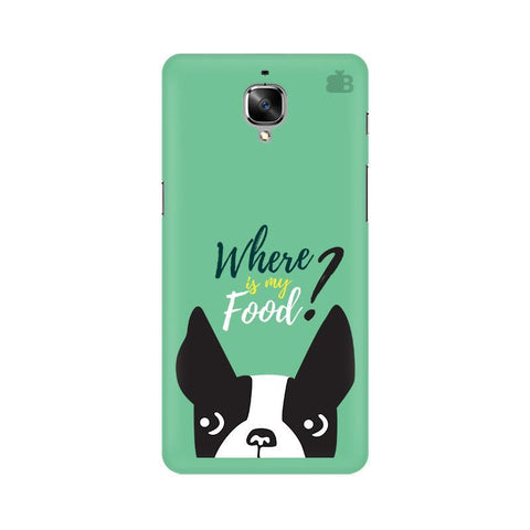 Where is my Food OnePlus 3T Phone Cover