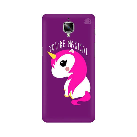 You're Magical OnePlus 3T Phone Cover
