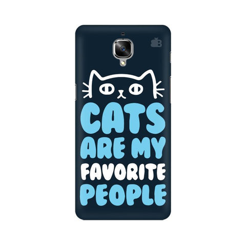 Cats favorite People OnePlus 3 Phone Cover