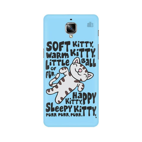 Soft Kitty OnePlus 3 Phone Cover