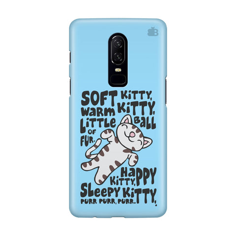 Soft Kitty OnePlus 6 Phone Cover