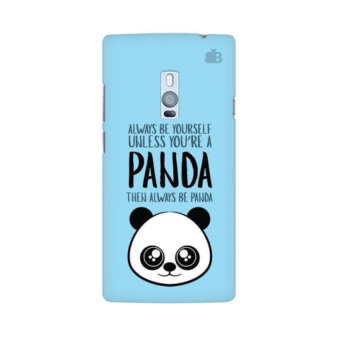 Always be panda OnePlus Two Phone Cover