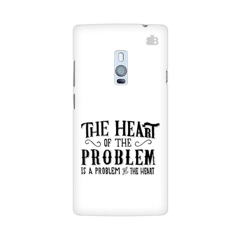 Problem of the Heart OnePlus Two Phone Cover