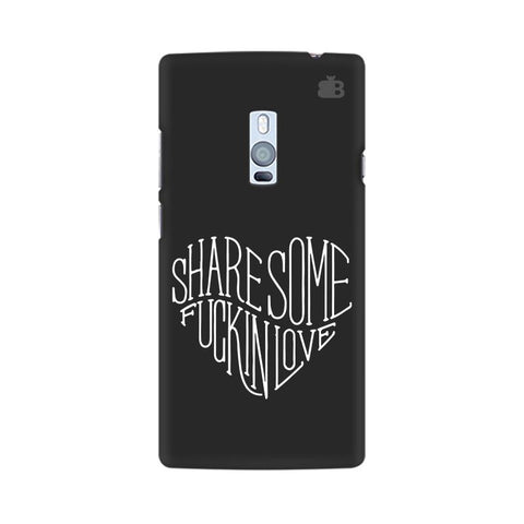 Share Some F'ing Love OnePlus Two Phone Cover