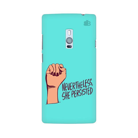 She Persisted OnePlus Two Phone Cover
