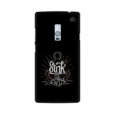 Sink or Swim OnePlus Two Phone Cover