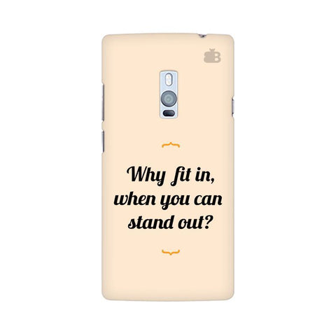 Stand Out OnePlus Two Phone Cover