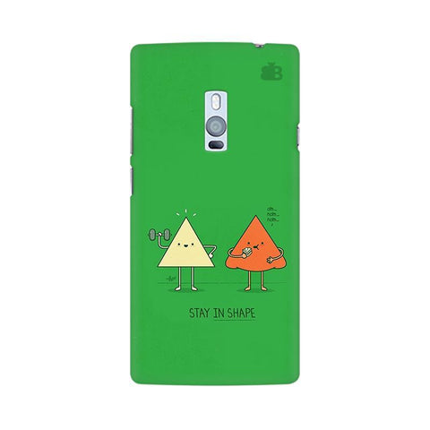Stay in Shape OnePlus Two Phone Cover