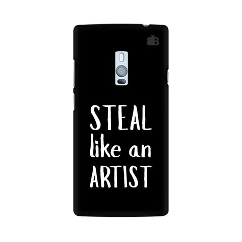 Steal like an Artist OnePlus Two Phone Cover