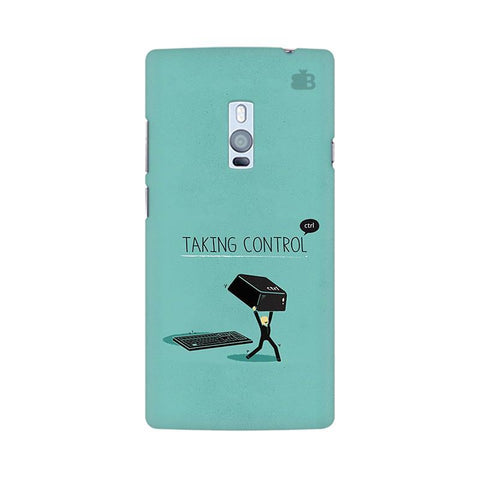 Taking Control OnePlus Two Phone Cover