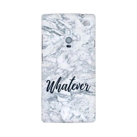 Whatever OnePlus Two Phone Cover