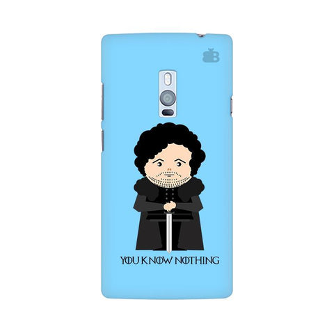 You Know Nothing OnePlus Two Phone Cover
