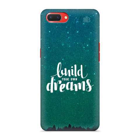 Build your own Dreams Oppo A3S Cover