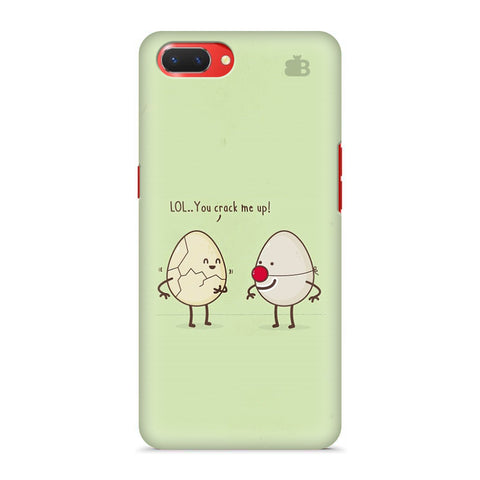 You Crack me up Oppo A3S Cover