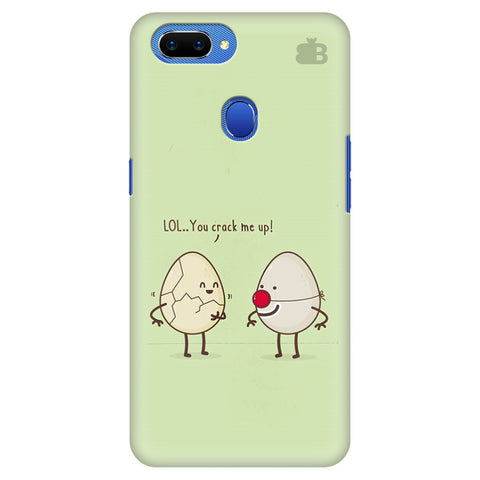 You Crack me up Oppo A5 Cover