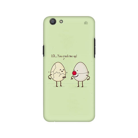 You Crack me up Oppo A77 Phone Cover