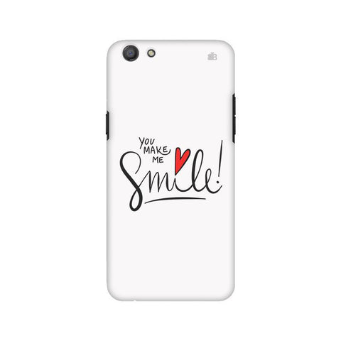 You make me Smile Oppo A77 Phone Cover