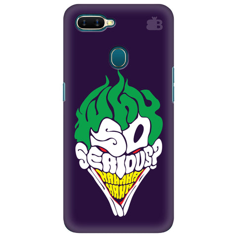 Why So Serious Oppo A7 Cover