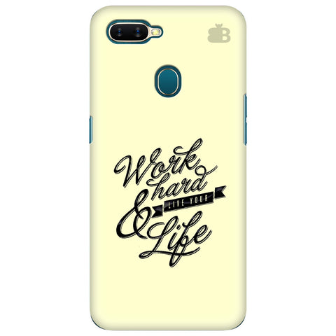 Work Hard Oppo A7 Cover