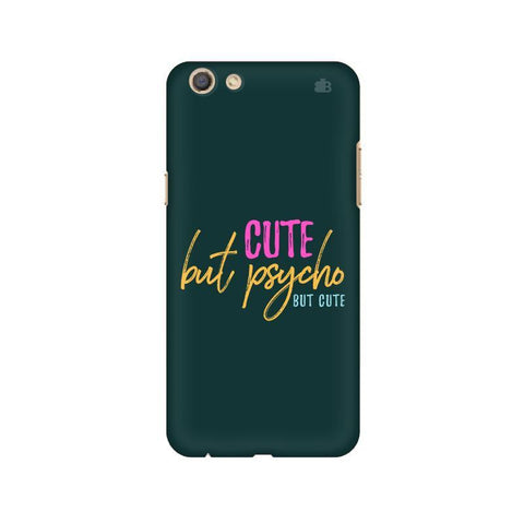Cute but Psycho Oppo F3 Phone Cover