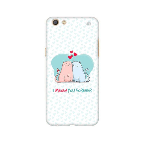 Meow You Forever Oppo F3 Phone Cover