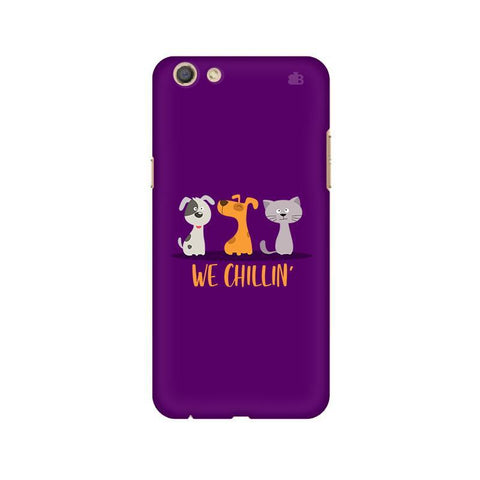We Chillin Oppo F3 Phone Cover