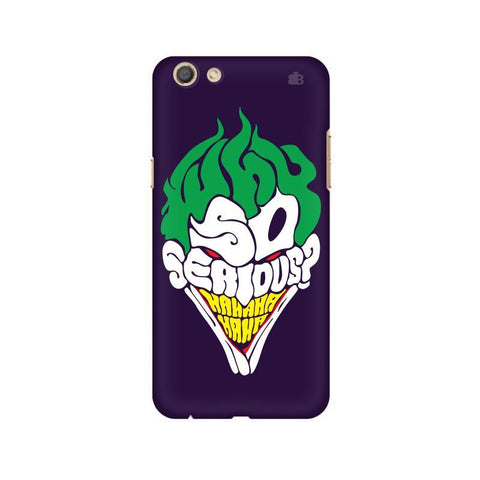 Why So Serious Oppo F3 Phone Cover