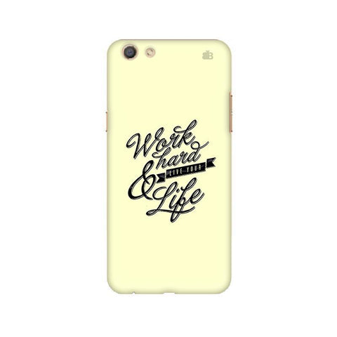 Work Hard Oppo F3 Phone Cover